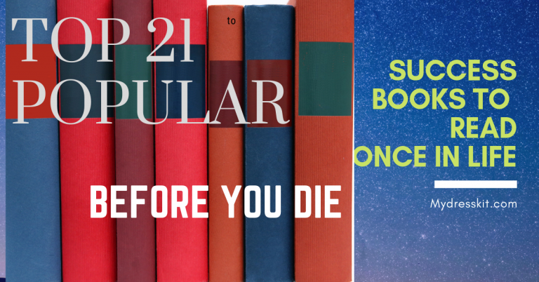 Top 21 Popular Success Books to Read once in life Before You Die